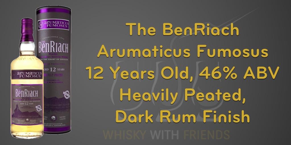 BenRiach Arumaticus Fumosus Aged 12 Years