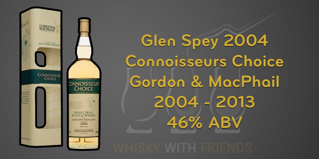 Glen Spey 2004 – Gordon & MacPhail – Proefnotities