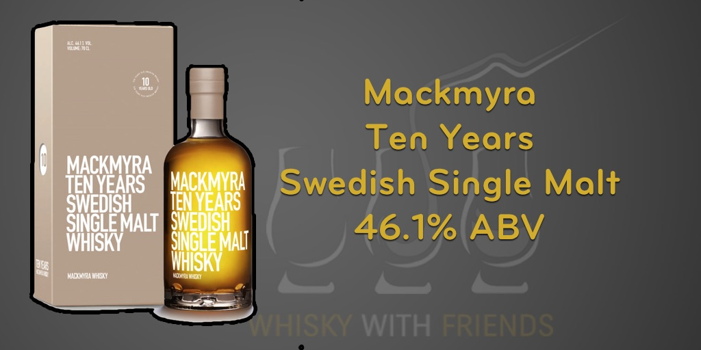 Mackmyra Ten Years – Proefnotities